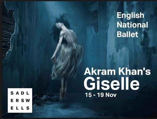 Akram Khan Giselle Sadlers Wells English National Ballet