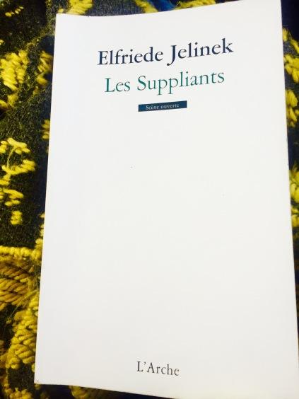 Les Suppliants E. Jelinek L'Arche