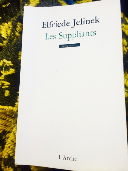 Les Suppliants E. Jelinek L'Arche