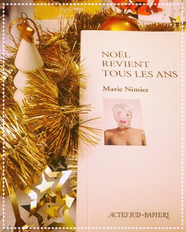 Marie Nimier Noël revient tous les ans Actes Sud Papiers