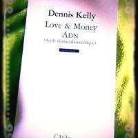 Premières Lignes/First lines #3, DNA, ADN (acide désoxyribonucléique), Dennis Kelly, L' Arche