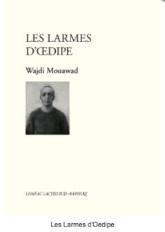 les-larmes-doedipe-wajdi-mouawad