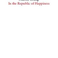 Premières lignes #7, Dans la République du Bonheur, Martin Crimp, pièce implacable, éditée chez l'Arche