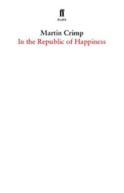 in-the-republic-of-happiness-m-crimp-faber-and-faber