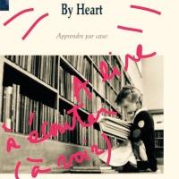 À lire, à écouter (à voir) #3 By Heart (apprendre par coeur) de Tiago Rodrigues