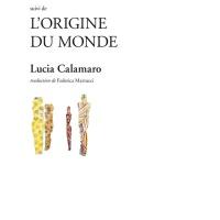À lire, à écouter (à voir) #4, L'origine du Monde, pièce de Lucia Calamaro, Théâtre et cie, France Culture
